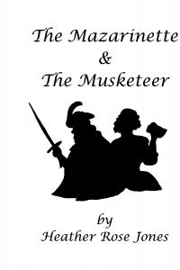 Cover for The Mazarinette and the Musketeer